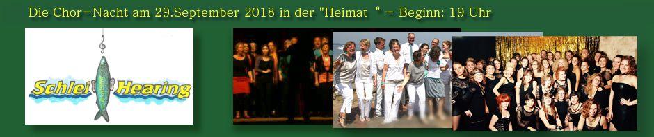 Chor-Konzert Schlei-Hearing am 29.9.2018 auf der Freiheit Schleswig in der 'Heimat'